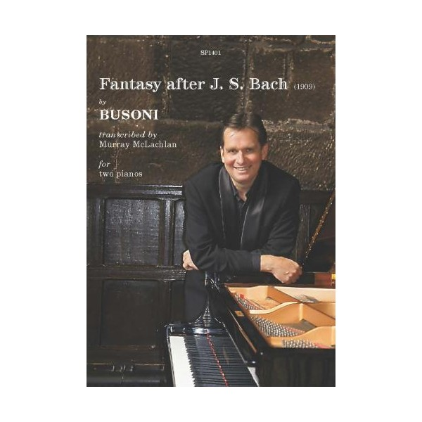 Busoni, Ferruccio - Fantasy after J. S. Bach (two pianos)