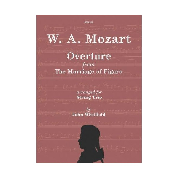 Mozart - Overture from The Marriage of Figaro (String Trio)