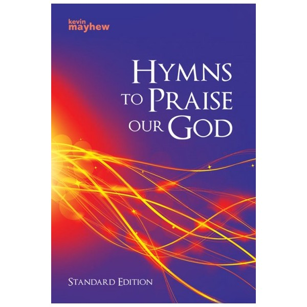 Hymns To Praise Our God (Standard Edition)