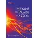 Hymns To Praise Our God (Easy To Play Edition)