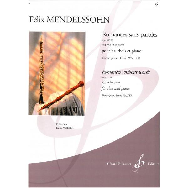 Mendelssohn - Romances sans paroles, Op. 85 & Op. 102 (Oboe & Piano)