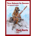Harris, Paul - 3 Babboons for Bassoon