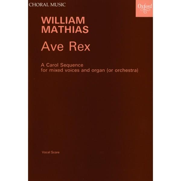 Ave Rex - Mathias, William