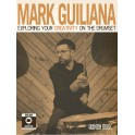 Guiliana, Mark - Exploring Your Creativity On The Drumset