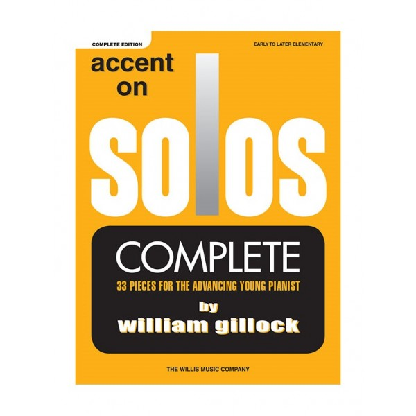 Gillock, William - Accent On Solos (Complete Edition)