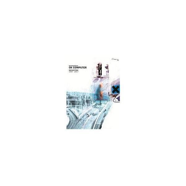 Radiohead - OK Computer OKNOTOK 1997-2017