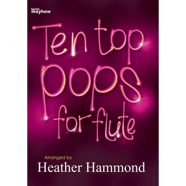 Hammond, Heather - Ten Top Pops for Flute