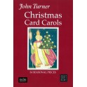 Turner, John - Christmas Card Carols (Vocal Score)