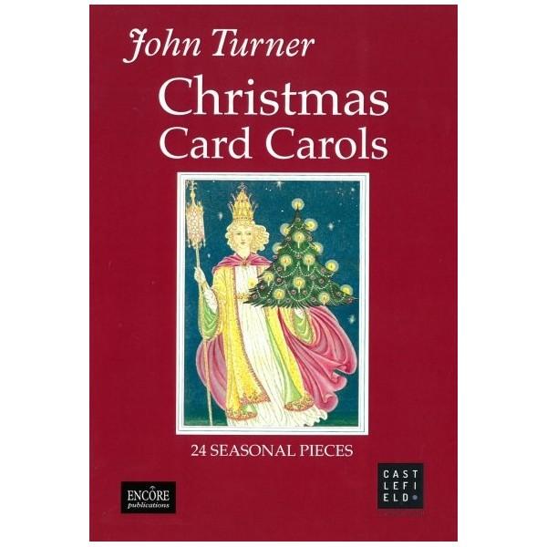Turner, John - Christmas Card Carols (Vocal Score)