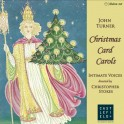 Turner, John - Christmas Card Carols (CD)