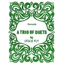 Trio of Duets - Fly, Leslie