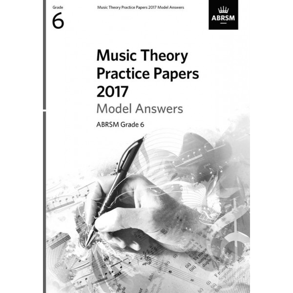 ABRSM Music Theory Practice Papers 2017 Answers, Grade 6 (Six)