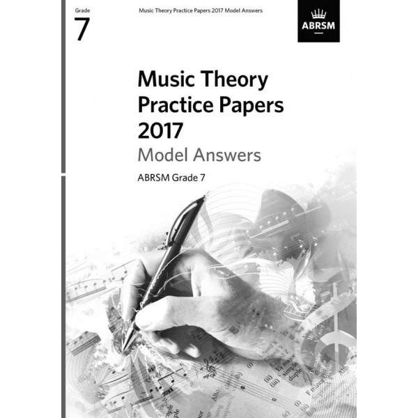 ABRSM Music Theory Practice Papers 2017 Answers, Grade 7 (Seven)