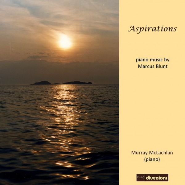 McLachlan, Murray - Aspirations: Piano Music by Marcus Blunt (CD)