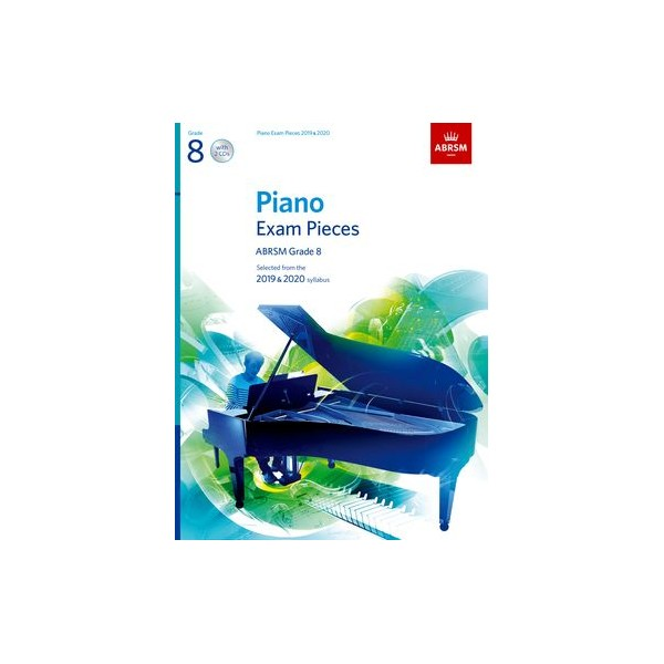 ABRSM Piano Exam Pieces 2019 & 2020, Grade 8 (Eight), with CDs
