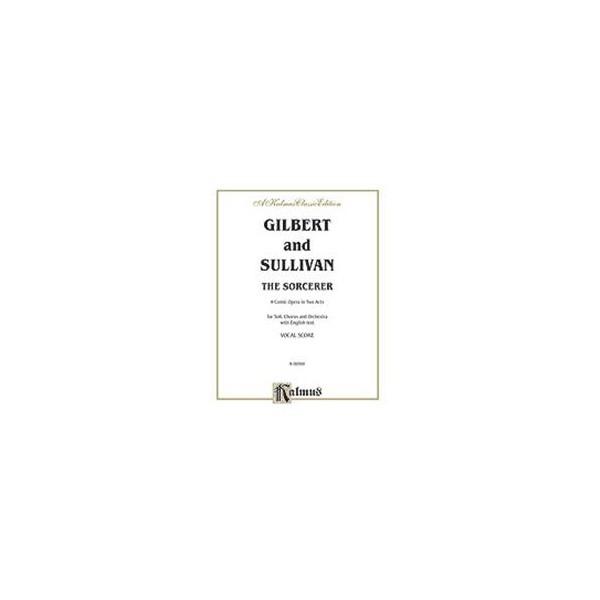 Gilbert & Sullivan - The Sorcereor