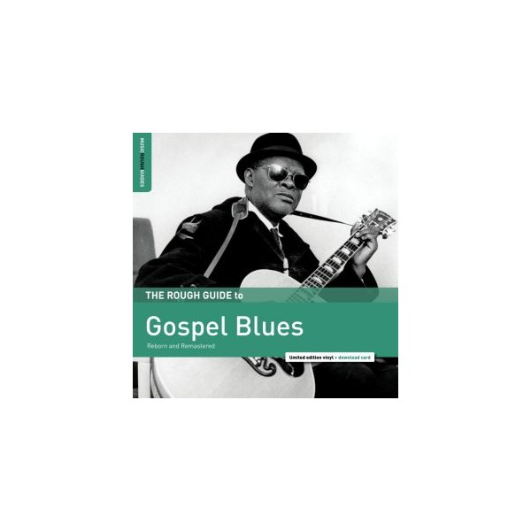 The Rough Guide to Gospel Blues (LP + Download Card)