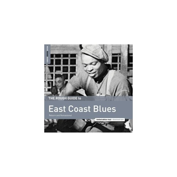 The Rough Guide To East Coast Blues (LP + Download Card)