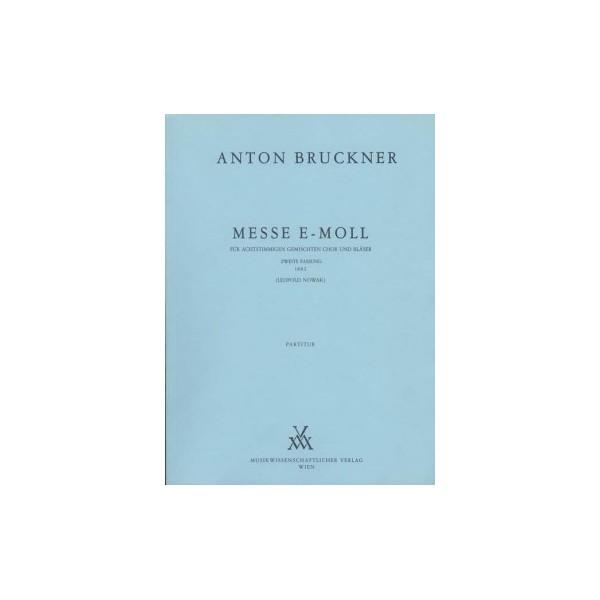 Bruckner, Anton - Mass in E Minor (1882)