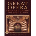 Great Opera Arias & Themes for Solo Piano
