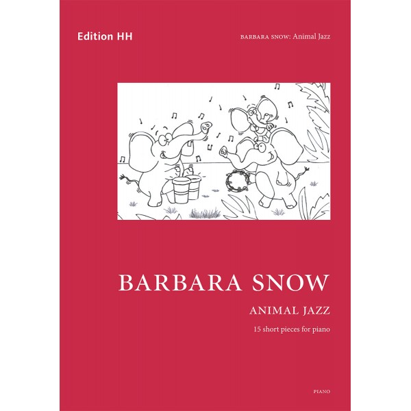 Snow, Barbara - Animal Jazz: 15 short pieces for piano