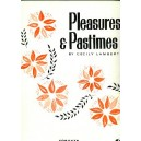 Pleasure and Pastimes - Lambert, Cecily