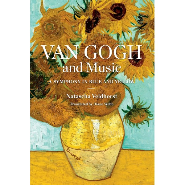 Veldhorst, Natascha - Van Gogh and Music