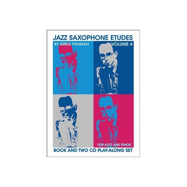 Fishman, Greg - Jazz Saxophone Etudes, Vol 4