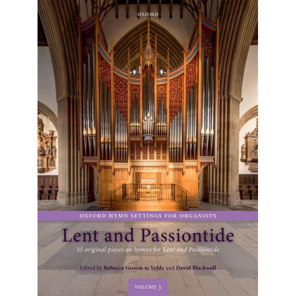 Oxford Hymn Settings for Organists: Lent and Passiontide