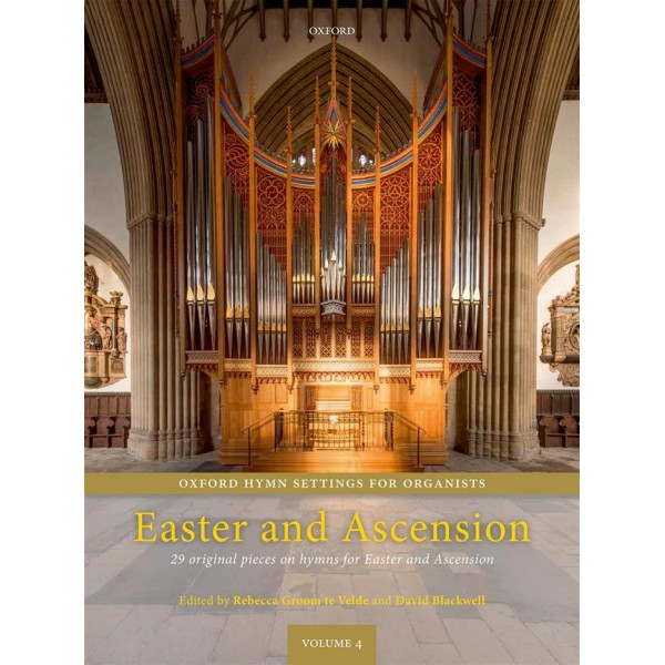 Oxford Hymn Settings for Organists: Easter and Ascension