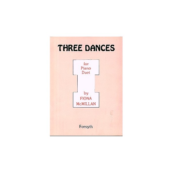 Three Dances - Macmillan, Fiona