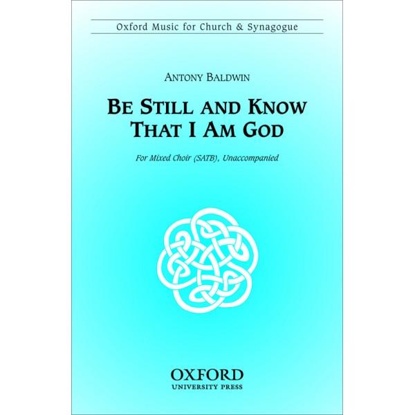 Be still and know that I am God - Baldwin, Antony