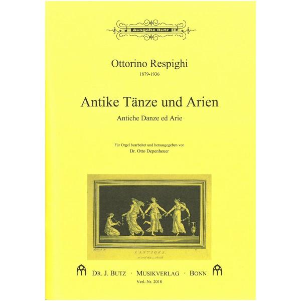 Respighi, Ottorino - Antique Airs and Dances (Organ)
