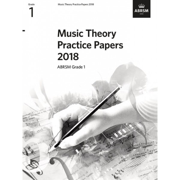 ABRSM Music Theory Practice Papers 2018, Grade 1 (One)