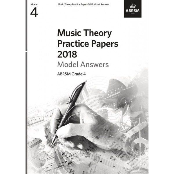 ABRSM Music Theory Practice Papers 2018 Answers, Grade 4 (Four).