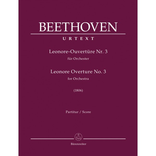 Beethoven, Ludwig van - Leonore Overture for Orchestra no. 3