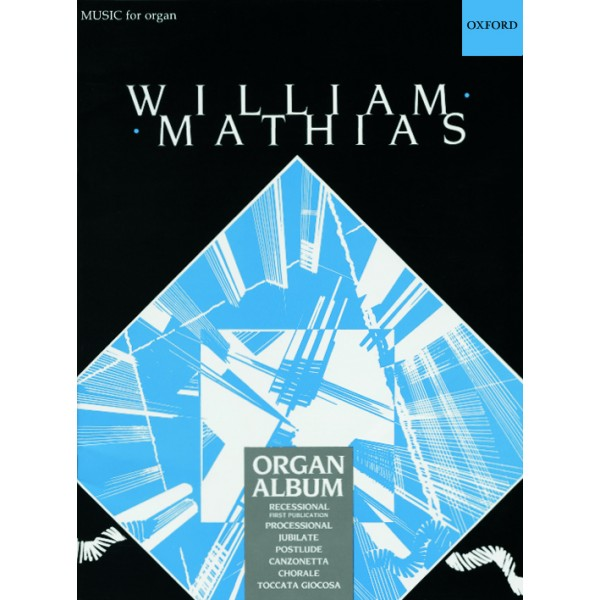 A Mathias Organ Album - Mathias, William