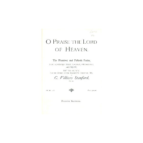 O Praise the Lord of Heavan - Stanford, Charles Villiers