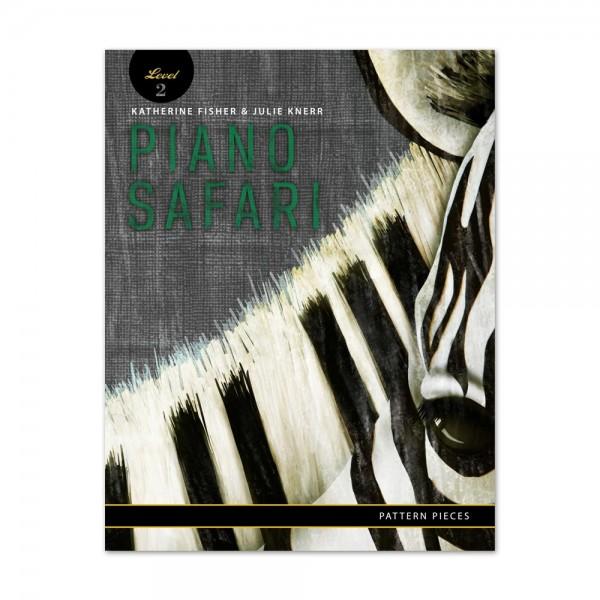 Piano Safari - Pattern Pieces 2
