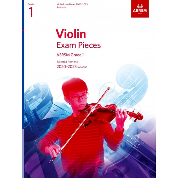 Violin Exam Pieces 2020-2023, ABRSM Grade 1, Part - Selected from the 2020-2023 syllabus