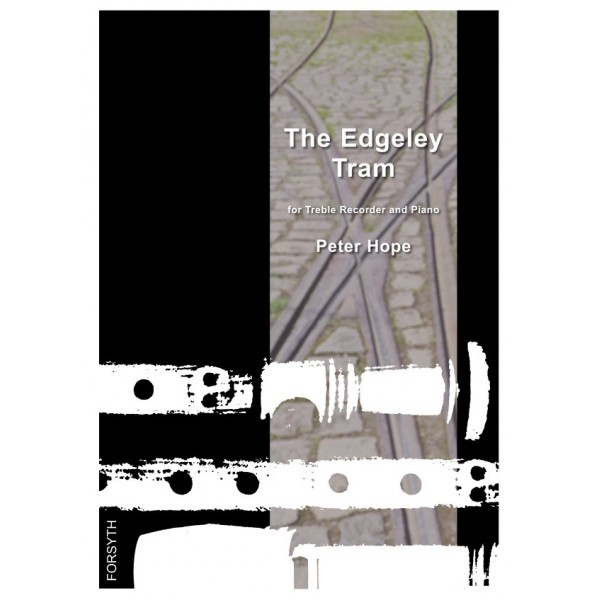 The Edgeley Tram - Peter Hope - Treble Recorder and Piano