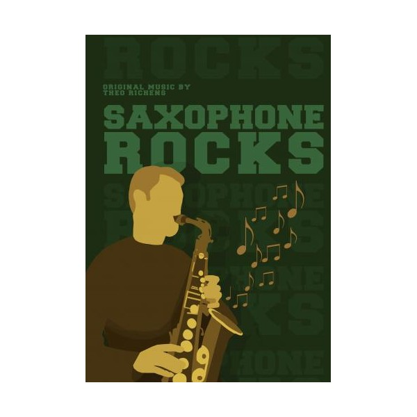 Richards, Tim - Saxophone Rocks (Sax in Eb & Bb and Piano)