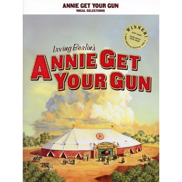 Berlin, Irving - Annie Get Your Gun (Vocal Selections)