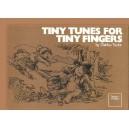 Tiny Tunes for Tiny Fingers - Taylor, Gladys
