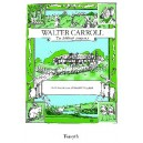 Walter Carroll - The Childrens Composer - Walker, Anthony
