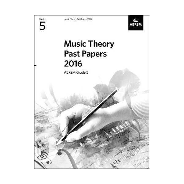 ABRSM Music Theory Past Papers 2016 - Grade 5 (Five)