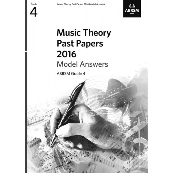 ABRSM Music Theory Past Papers 2016 Answers - Grade 4 (Four)