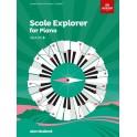 ABRSM Scale Explorer for Piano, Grade 3 (Three)