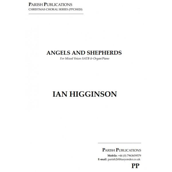 Higginson, Ian - Angels & Shepherds (SATB & Keyboard)