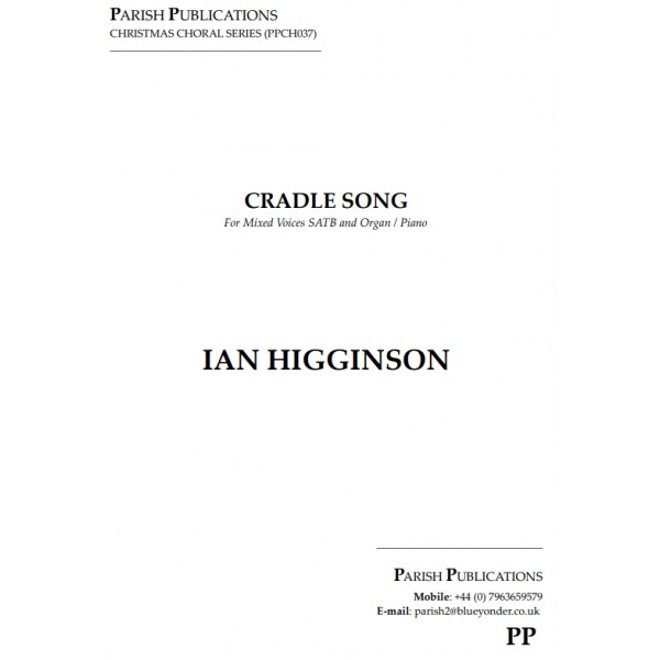 Higginson, Ian - Cradle Song (SATB & Keyboard)